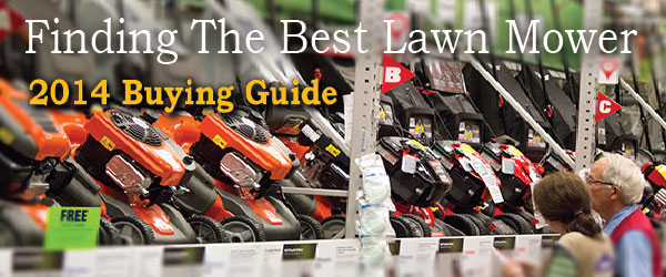 Best Lawn Mower Buying Guide 2014