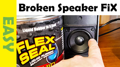 Fix Broken Speaker using FlexSeal
