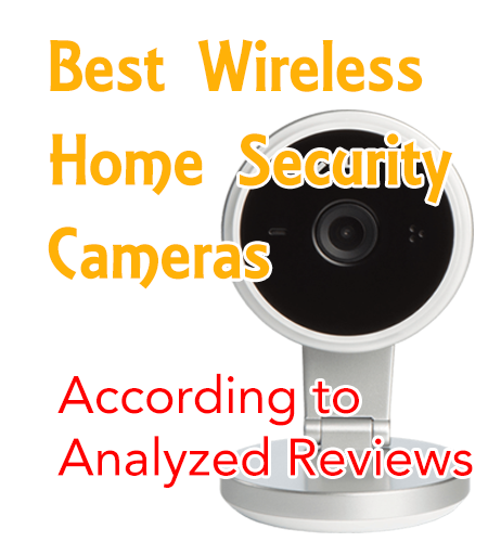 best wireless home security cameras analyzed reviews
