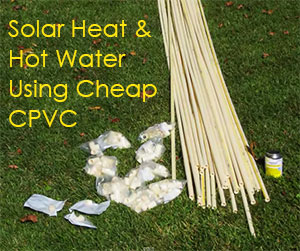 Affordable Solar hot water using CPVC
