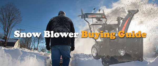 The Best Snow Blower Buying Guide